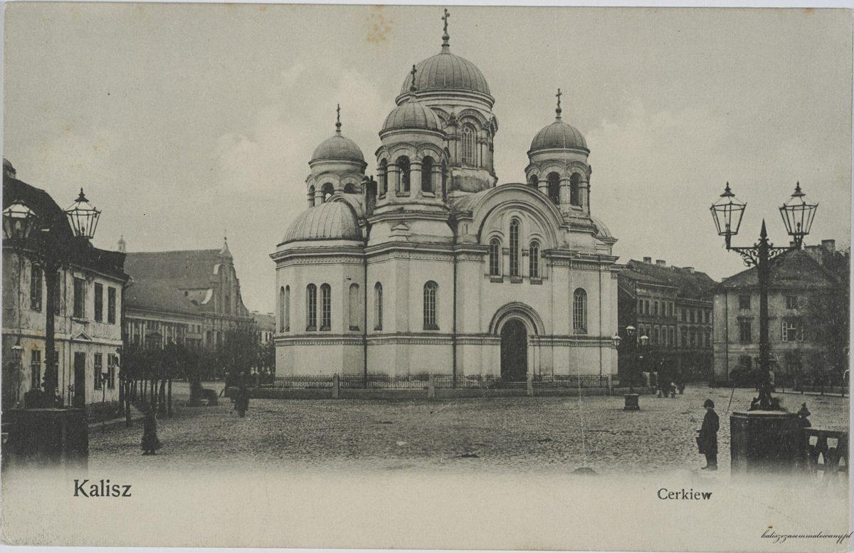 Sto lat temu i dzisiaj w Kaliszu