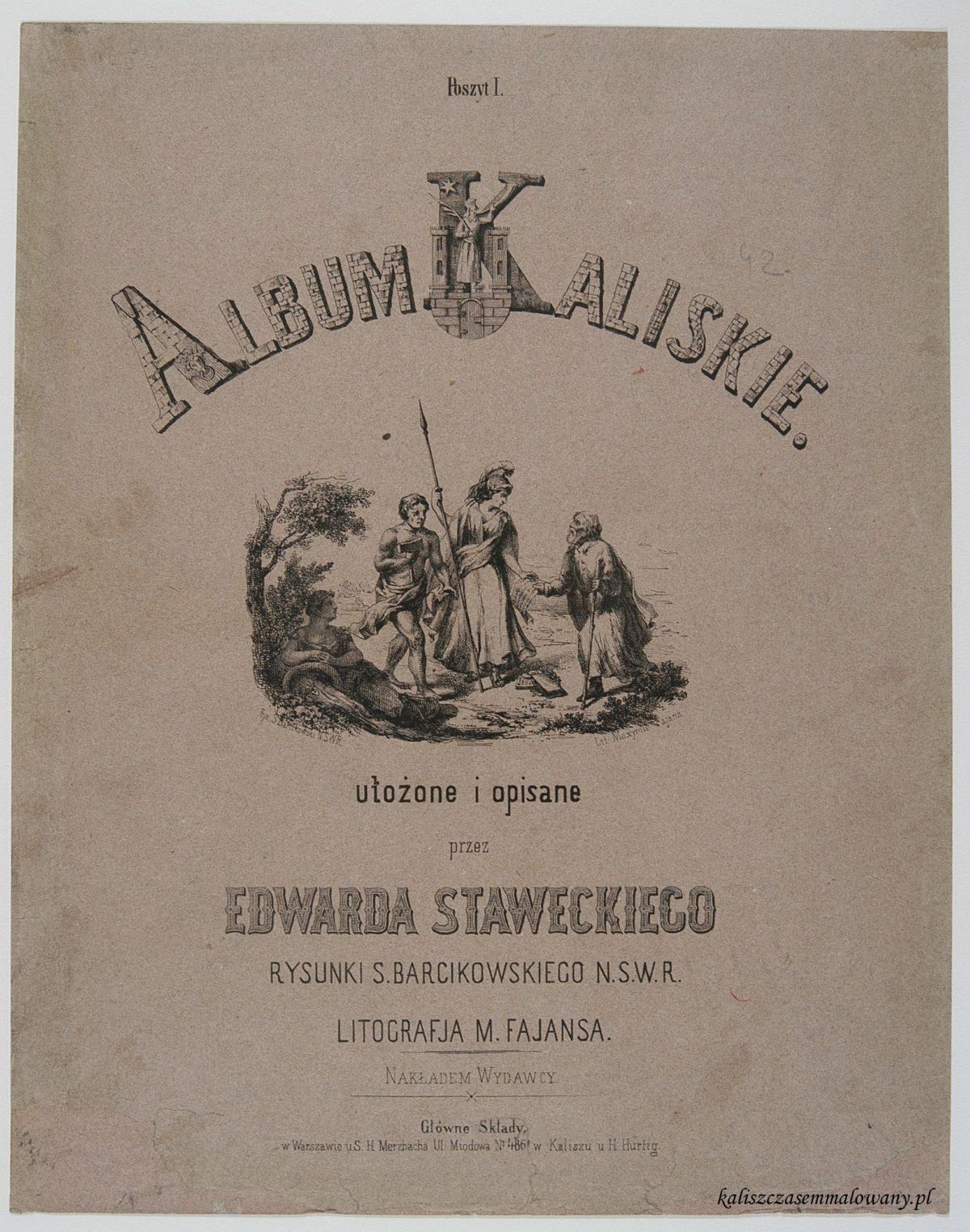 Albumy Kaliskie ułożone i opisane przez Edwarda Staweckiego