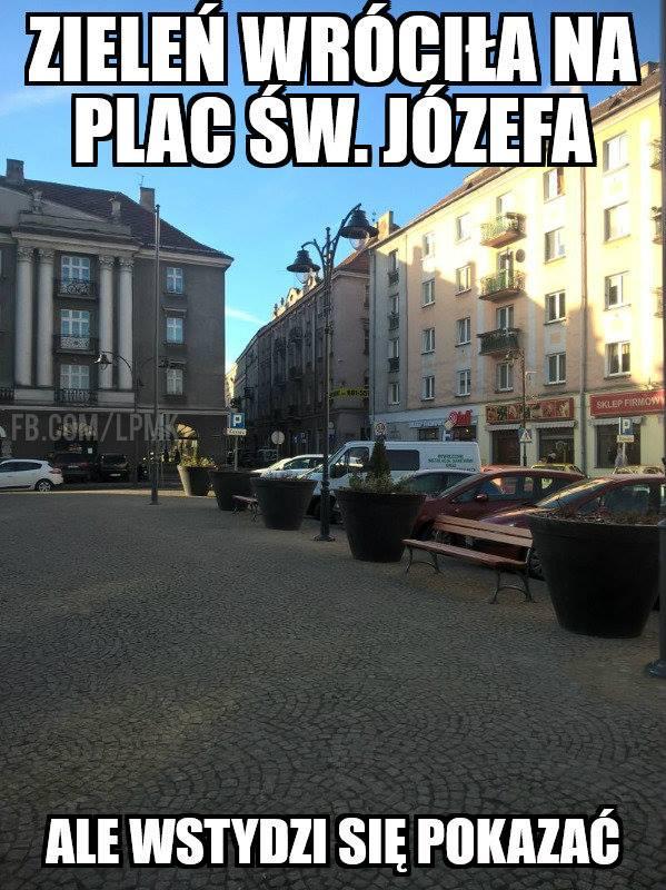 """""""Zielono mi"""" PROJEKT OBYWATELSKI """"Zieleń wraca na plac Św. Józefa – skwer reprezentacyjno-wypoczynkowy"""""""