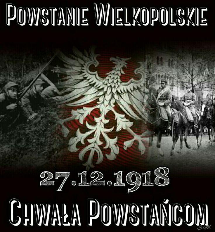 Bohaterom chwała! Walczyli aby POLSKA była w POLSCE – Powstanie Wielkopolskie 1918