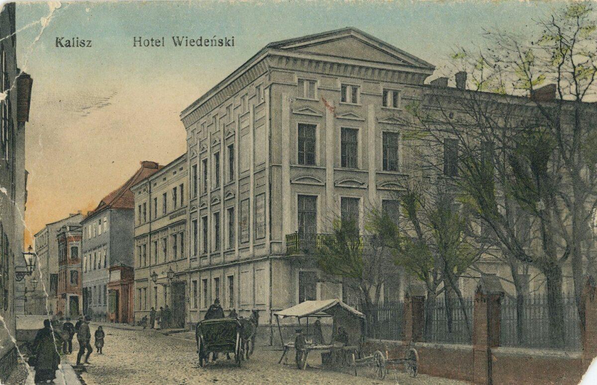 Hotel Wiedeński u zbiegu ulic Garbarskiej i Kanonickiej – Przewodnik po dawnym Kaliszu